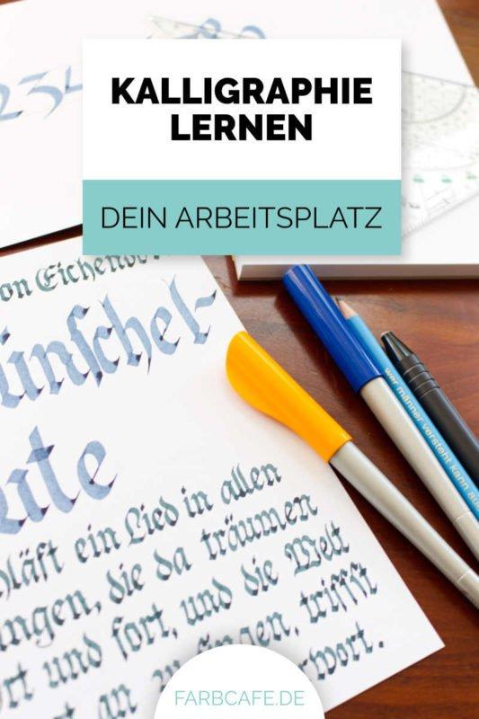 Kalligraphie lernen und dein Arbeitsplatz