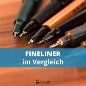Fineliner Vergleich