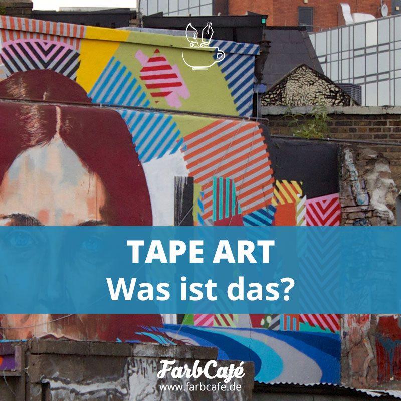Tape Art. Ein Informationsbericht