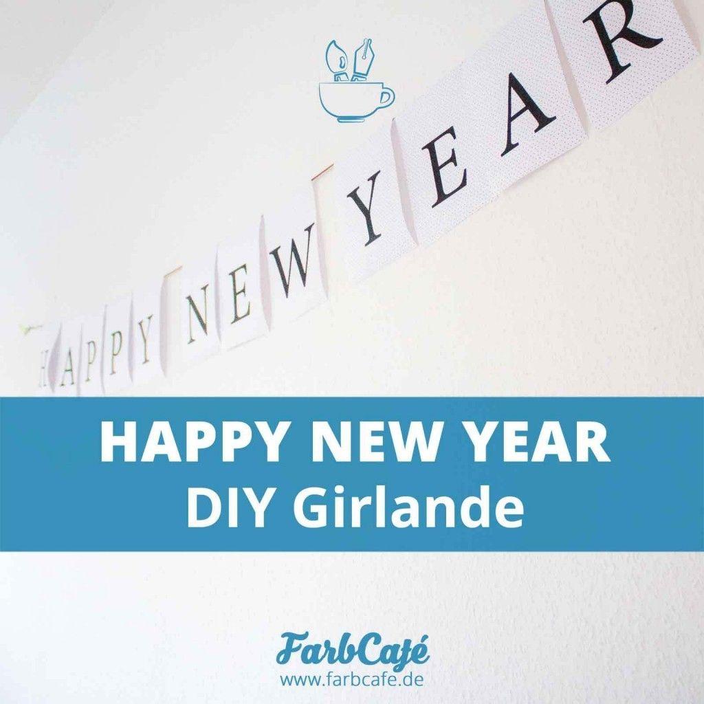 Mit der Happy New Year Druckvorlage hast du in 15 Minuten eine Girlande für deine Party...