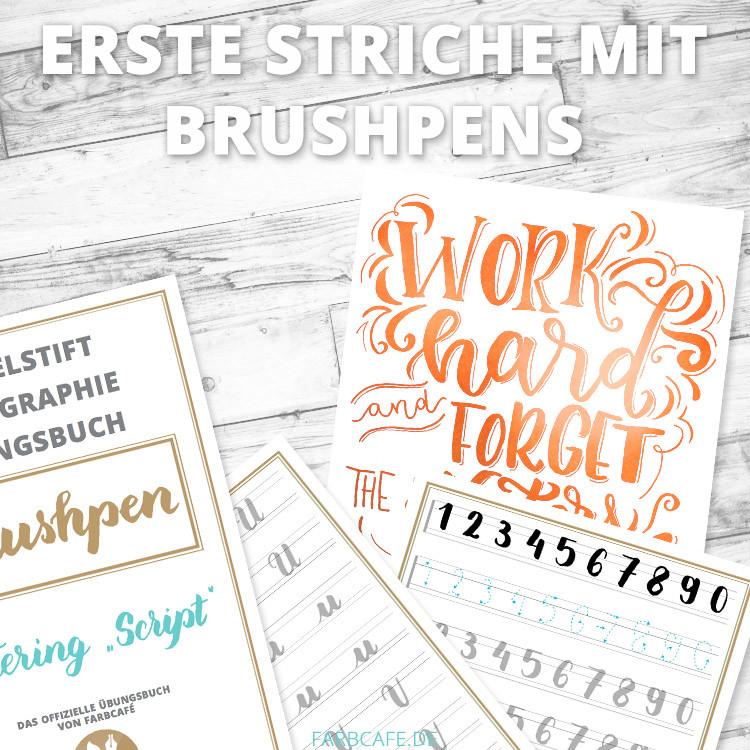 Erste Striche mit BrushPens, damit du sie nicht direkt ruinierst und tolle Kalligraphie damit erstellen kannst.