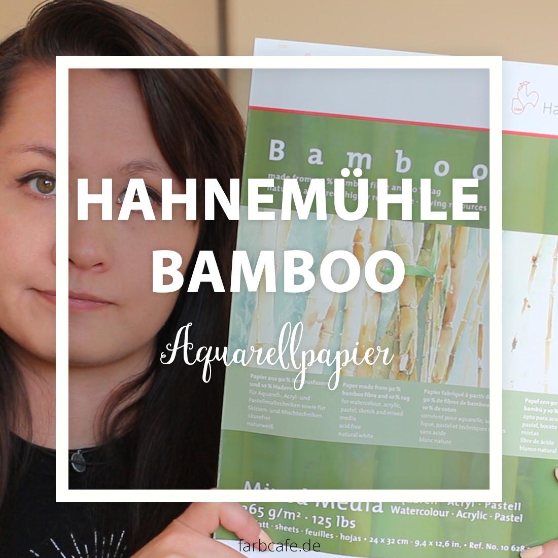 Hahnemühle Bamboo Mixed Media Testbericht auf FarbCafé