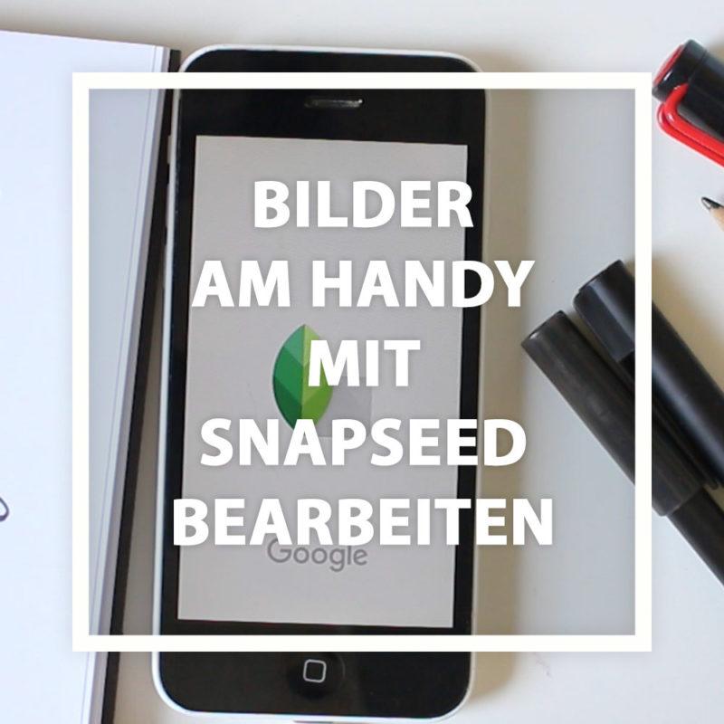 Letterings am Handy mit Snapseed bearbeiten