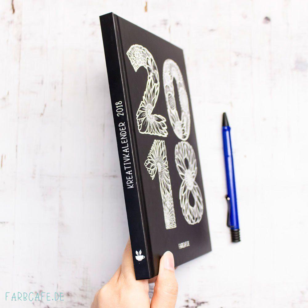 Kreativkalender 2018 von FarbCafé Din A5 Hardcover