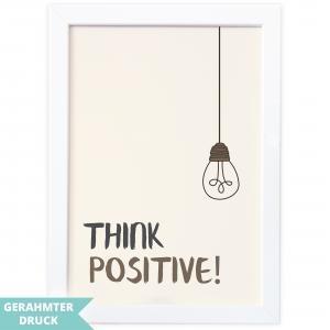 Poster Kunstdruck mit Rahmen A4 | think positive