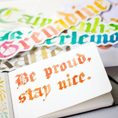Be Proud Stay Nice Kalligraphie