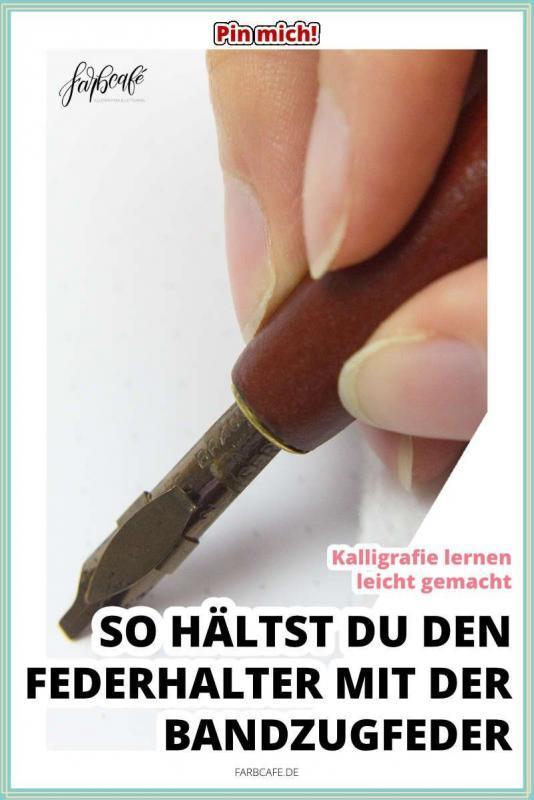 So hältst du den Federhalter mit der Bandzugfeder #kalligrafielernen