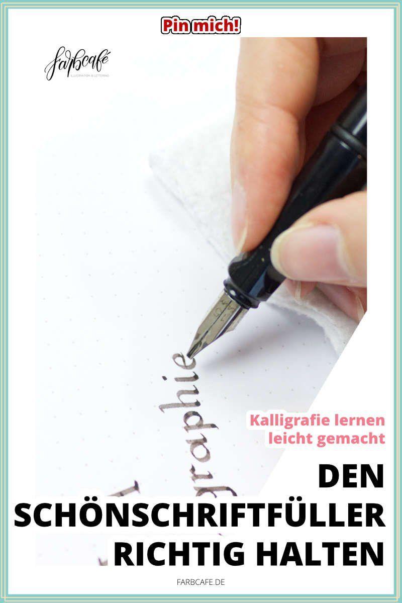 Kalligrafie lernen • Schönschriftfüller richtig halten