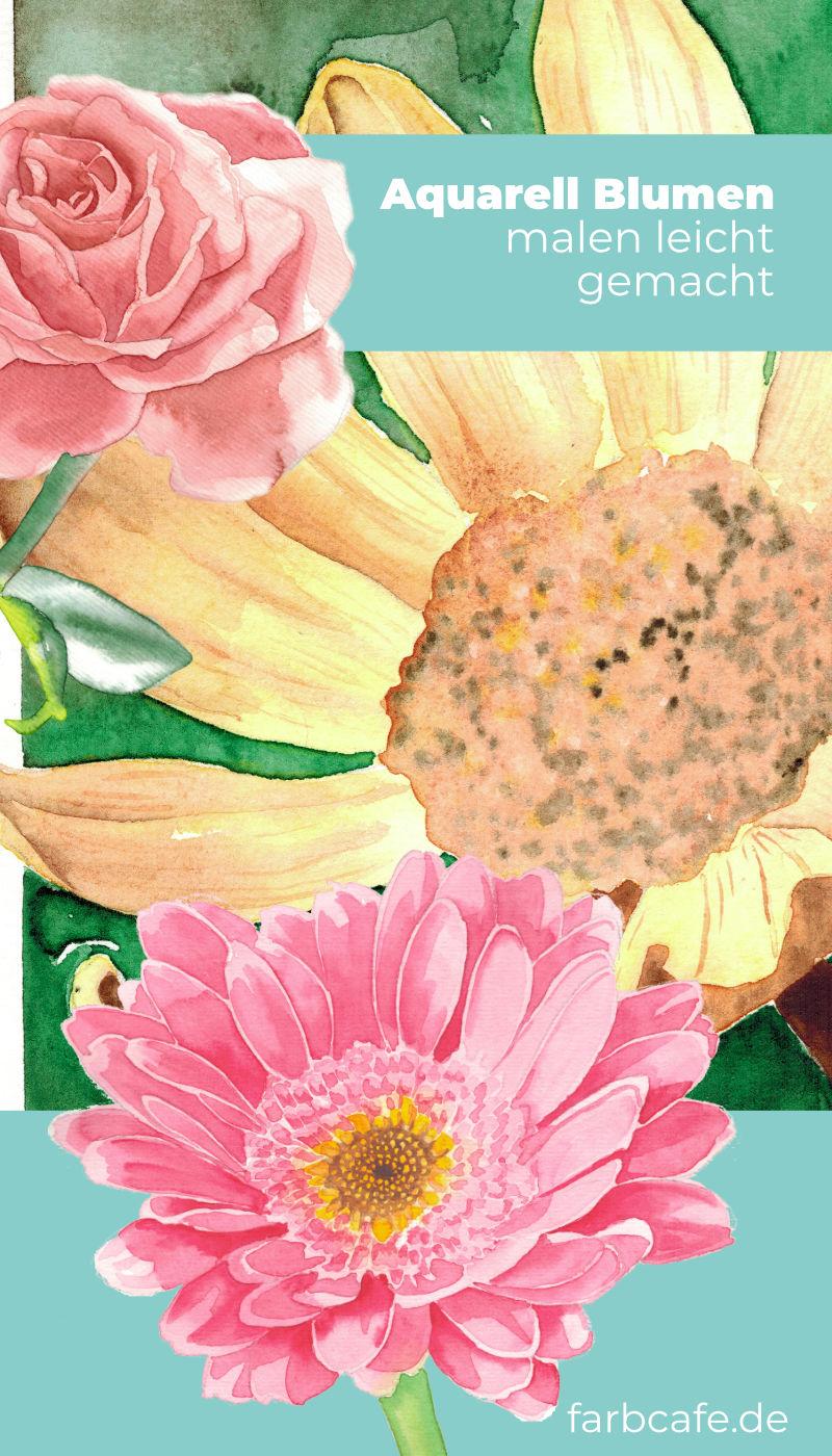 Aquarell Blumen malen leicht gemacht